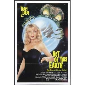 Not of This Earth Poster B 27x40 Traci Lords Arthur