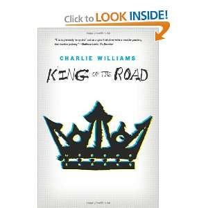 King of the Road (9781935597490) Charlie Williams Books