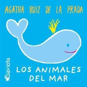 ANIMALES DEL MAR, LOS (9788439206583) AGATHA RUIZ DE LA