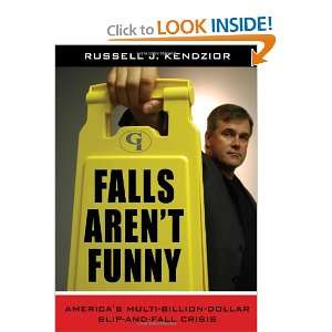 Falls Arent Funny: Americas Multi Billion Dollar Slip