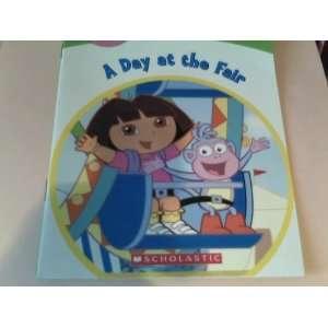 Nick Jr. Dora the Explorer A Day At the Fair (Book 3; A