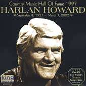 Country Music Hall of Fame 1997 by Harlan Howard CD, Jul 2002, King