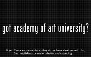 listing is for 2 got academy of art university? die cut decals