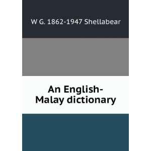 English Malay dictionary W G. 1862 1947 Shellabear  Books