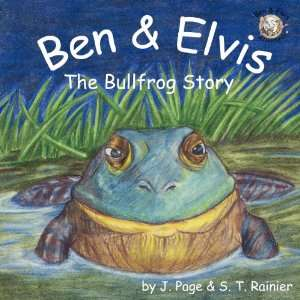 Ben & Elvis The Bullfrog Story, Ages 4 and Above