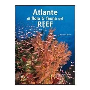 di flora e fauna del reef (9788865201817): Massimo Boyer: Books