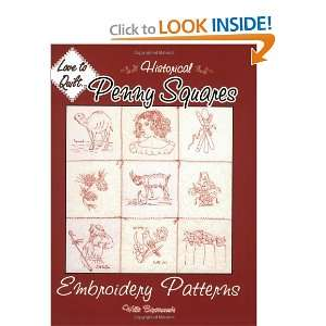 Historical Penny Squares: Embroidery Patterns (Love to Quilt