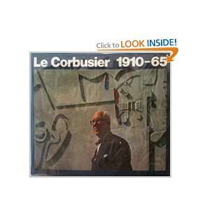 Le Corbusier, 1910 1965/English/French/German