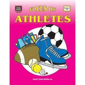 Focus on Athletes (9781557344991) Cynthia Holzschuher Books