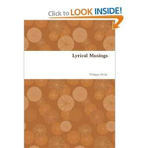 Lyrical Musings (9781446671474) Philippa Drake Books