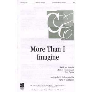 More Than I Imagine SATB Matthew Fallentine, Ross Parsley Books