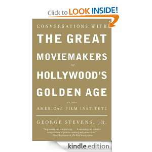 Moviemakers of Hollywoods Golden Age at the American Film Institute