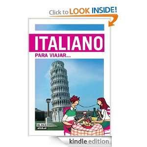 Italiano para viajar (Idiomas Para Viajar) (Spanish Edition): País