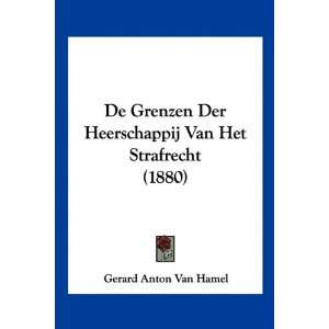 1880) (Chinese Edition) (9781120407948): Gerard Anton Van Hamel: Books