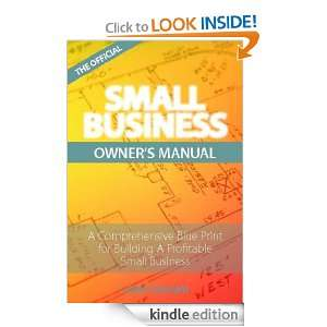 THE OFFICIAL SMALL BUSINESS OWNERS MANUAL LARRY BROWN
