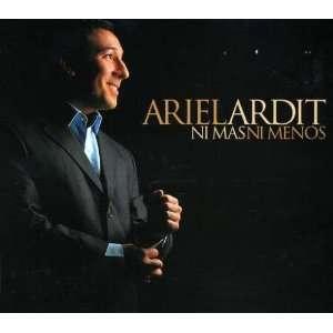 Ni Mas Ni Menos: Ariel Ardit: Music