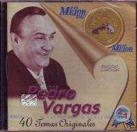Pedro Vargas   Lo Mejor de Lo Mejor   40 Temas