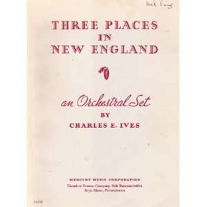 in New England An Orchestral Set by Charles Ives Charles Ives Books