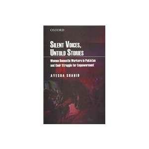 their Struggle for Empowerment (9780195477306): Ayesha Shahid: Books