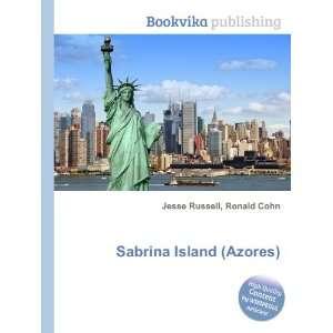 Sabrina Island (Azores): Ronald Cohn Jesse Russell: Books