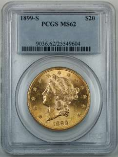 1899 S $20 Liberty Gold Double Eagle, PCGS MS 62, Better Coin