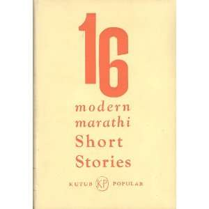 16 Modern Marathi Short Stories: Kutub Popular Staff (eds