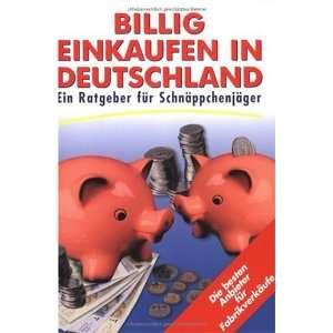 Billig einkaufen in Deutschland. Ein Ratgeber für