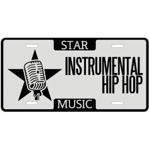 New  I Am A Instrumental Hip Hop Star   License Plate