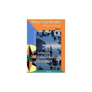 ) (Coleccion Viento Joven) (9789561217461): Maria Luisa Bombal: Books