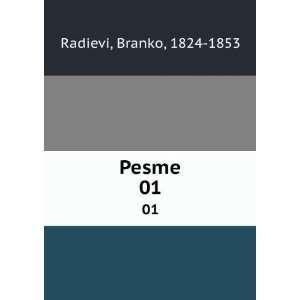 Pesme. 01 Branko, 1824 1853 Radievi Books