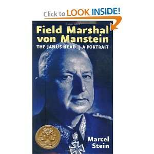 Field Marshal von Manstein The Janushead   A Portrait