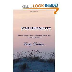 Synchronicity (9781257978205): Cathy Dickens: Books