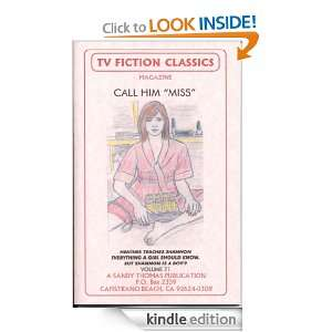 CALL HIM MISS (TV FICTION CLASSICS) Sandy Thomas