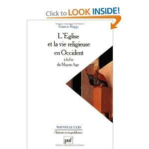 Occident à la fin du Moyen Age (9782130505396): Francis Rapp: Books