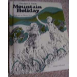 Mountain holiday (9780200717540): Irmengarde Eberle