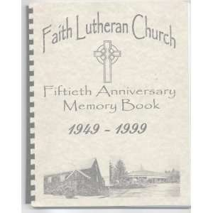 Fiftieth Anniversary Memory Book 1949 1999 [Shelton WA): staff: Books
