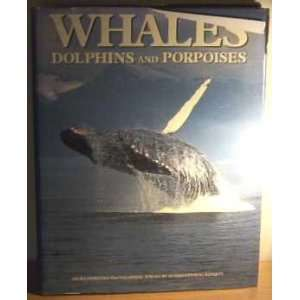 , Dolphins and Porpoises (9781853910340) Sir Richard Harrison Books