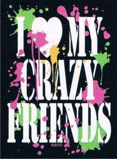 LOVE MY CRAZY FRIENDS Party Adult Humor Neon Fun Tee