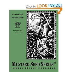 Mustard Seed Series Seventh Grade Student Book Pre