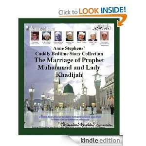 The Marriage of Prophet Muhammad and Lady Khadijah (The