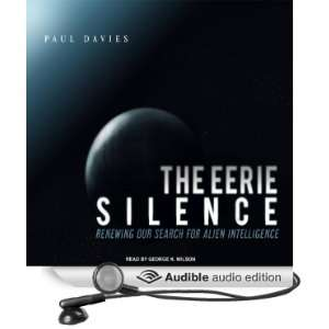 The Eerie Silence: Renewing Our Search for Alien