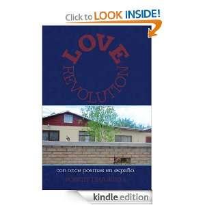 Love Revolution con once poemas en español Robert Tinajero II