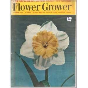 FLOWER GROWER~MAGAZINE~SEPTEMBER 1953 VARIOUS Books