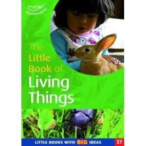 of Living Things (Little Books) (9781905019120) Linda Thornton Books