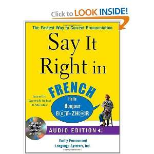 Say It Right in French (Audio CD and Book) The fastest