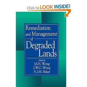 and Management of Degraded Lands (9780849341182): M H Wong: Books