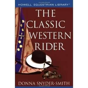 (Howell Equestrian Library) [Paperback]: Donna Snyder Smith: Books