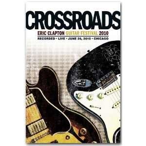 Crossroads Festival Poster   Concert Flyer  Eric Clapton
