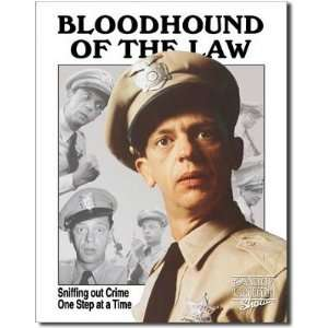 Andy Griffith Show Tin Metal Sign : Barney Fife Bloodhound