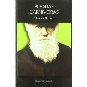 PLANTAS CARNIVORAS (9788492422050): Darwin Charles: Books